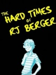 The Hard Times of RJ Berger - Seriesaddict